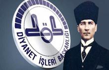 Diyanet Atatürk'ü hatırladı!