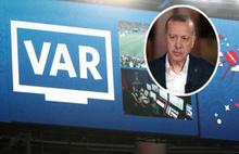Erdoğan'dan çarpıcı VAR yorumu