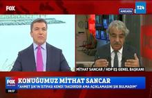 Mithat Sancar:Ahmet Şık'ın istifa tarzını doğru bulmadım